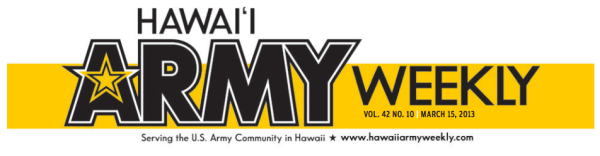 My column appears in the Pau Hana section of Hawaii Army Weekly.